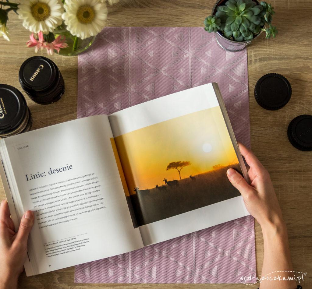 """Książki o fotografii. David Duchemin, """"Sztuka Fotografowania, 60 Pomysłów na Lepsze Zdjęcia"""""""
